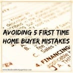5 First Time Home Buyer Mistakes