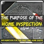 Purpose of the Home Inspection