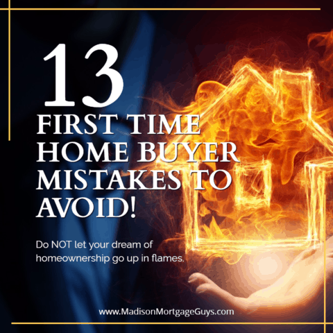 First Time Home Buyer Mistakes To Avoid