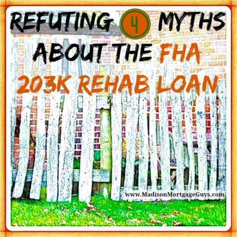 4 FHA 203k Mortgage Myths