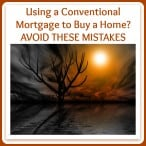 Conventional Mortgage Mistakes to Avoid