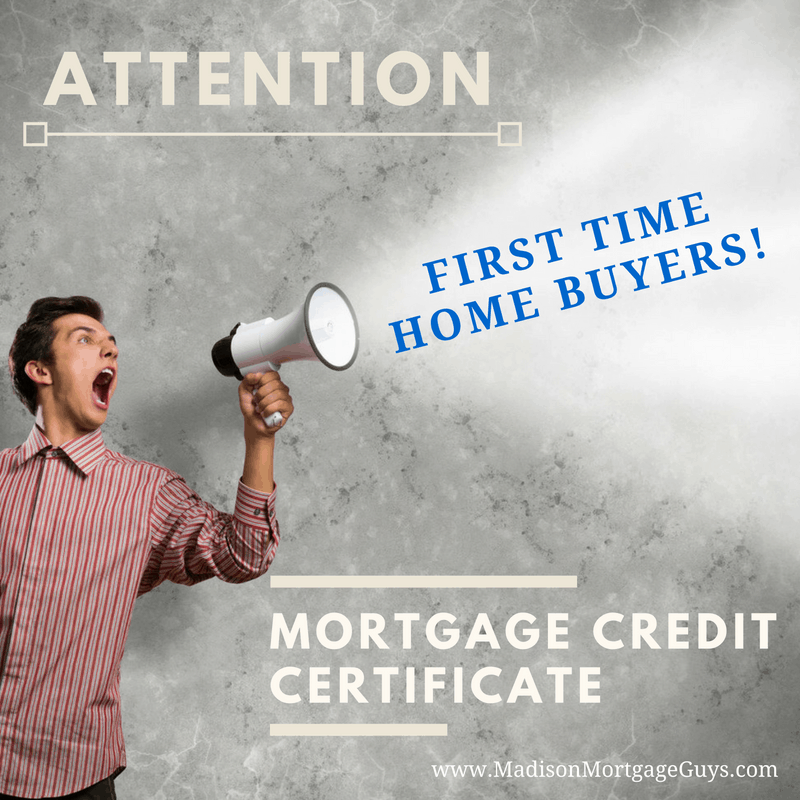 Mortgage Credit Certificate First Time Home Buyer Tax Credit