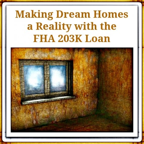FHA 203k Dream Home