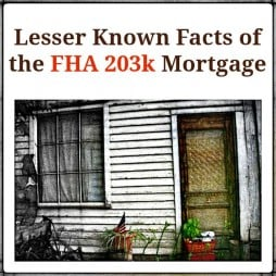 FHA 203k Mortgage Facts