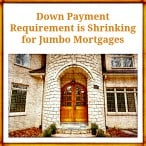 Jumbo Loan Down Payment Requirements