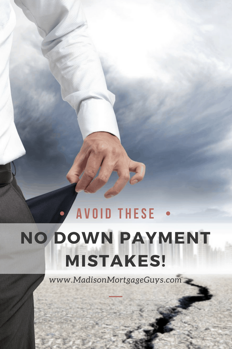 No Down Payment Mistakes To Avoid When Buying A House