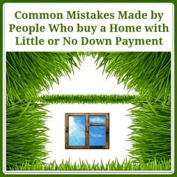 No Down Payment Mortgage Mistakes