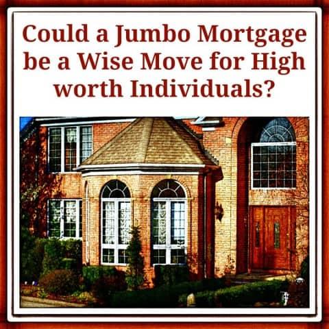 Jumbo Mortgage