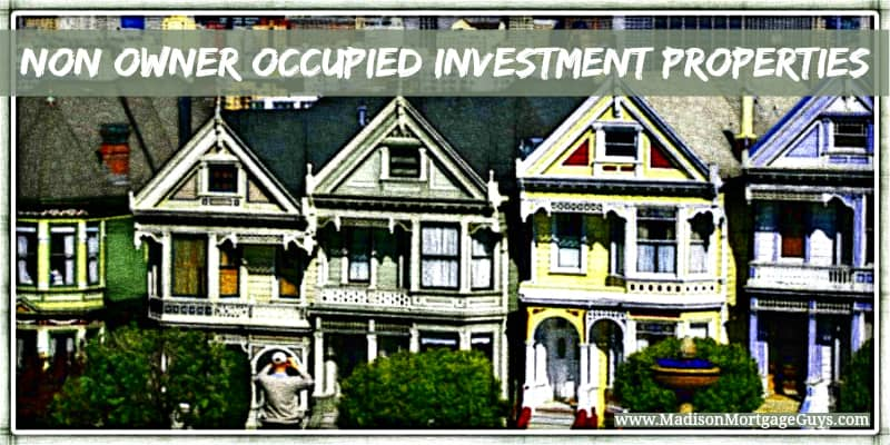 Investment Properties Non Owner Occupied WI, IL, MN & FL
