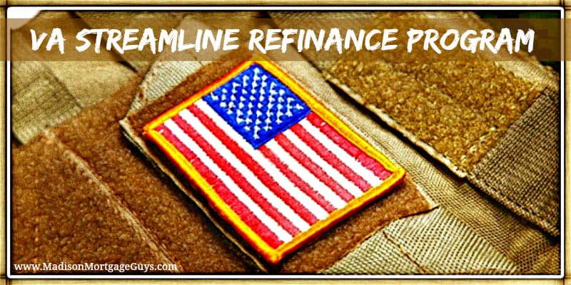 VA Streamline Refinance
