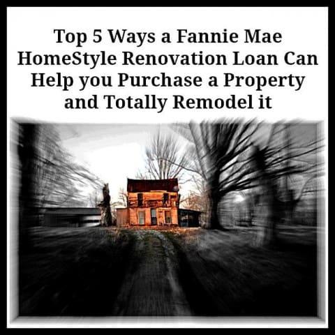 Fannie Mae HomeStyle Renovation Loan