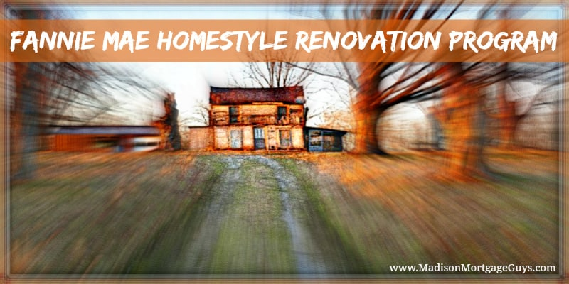 homestyle renovation loan  program requirements and guidelines