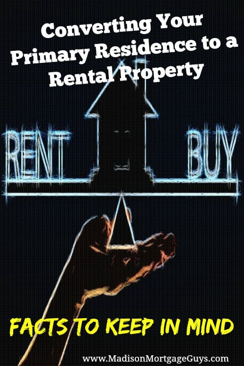 Converting Primary Residence To Rental Property