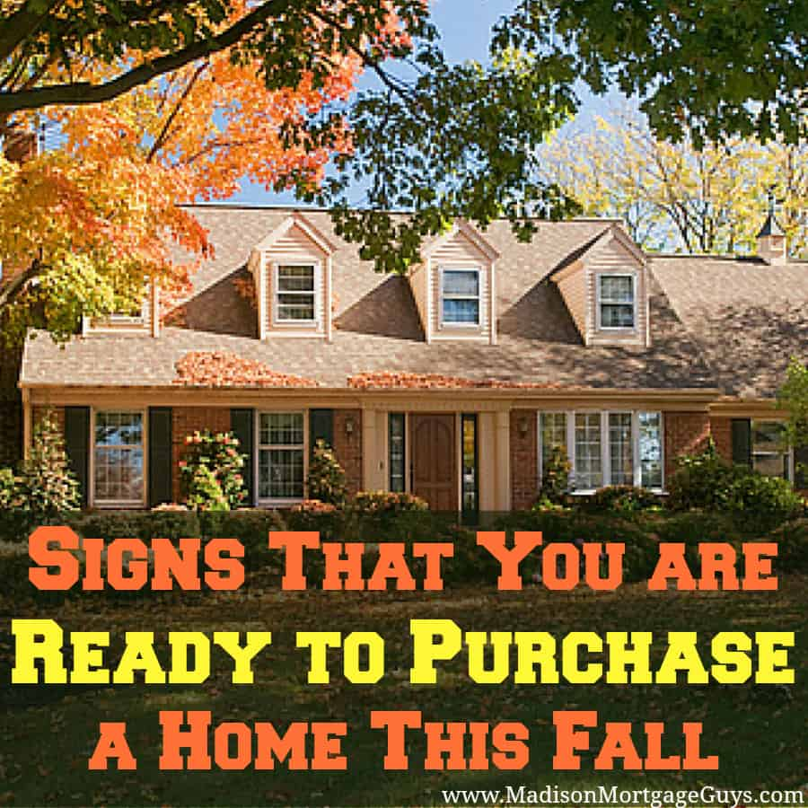 Fall home buying tips signs you are ready to purchase for Secrets to buying a house