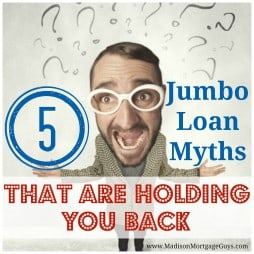 Jumbo Mortgage Myths
