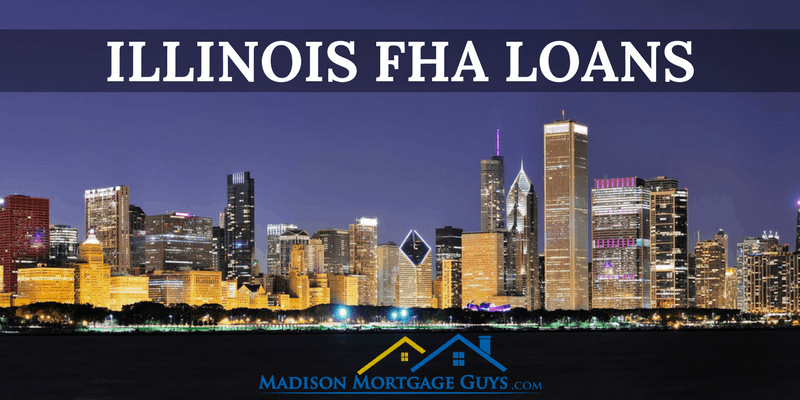 Illinois FHA Loan: Mortgage Program Requirements and Guidelines