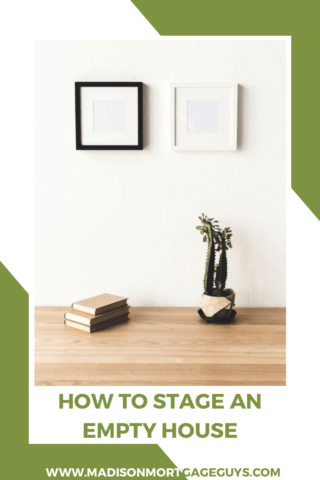 Home Staging Tips: How To Stage An Empty House