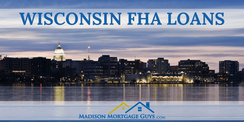 Wisconsin FHA Loan