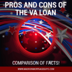 Pros and Cons of The VA Loan