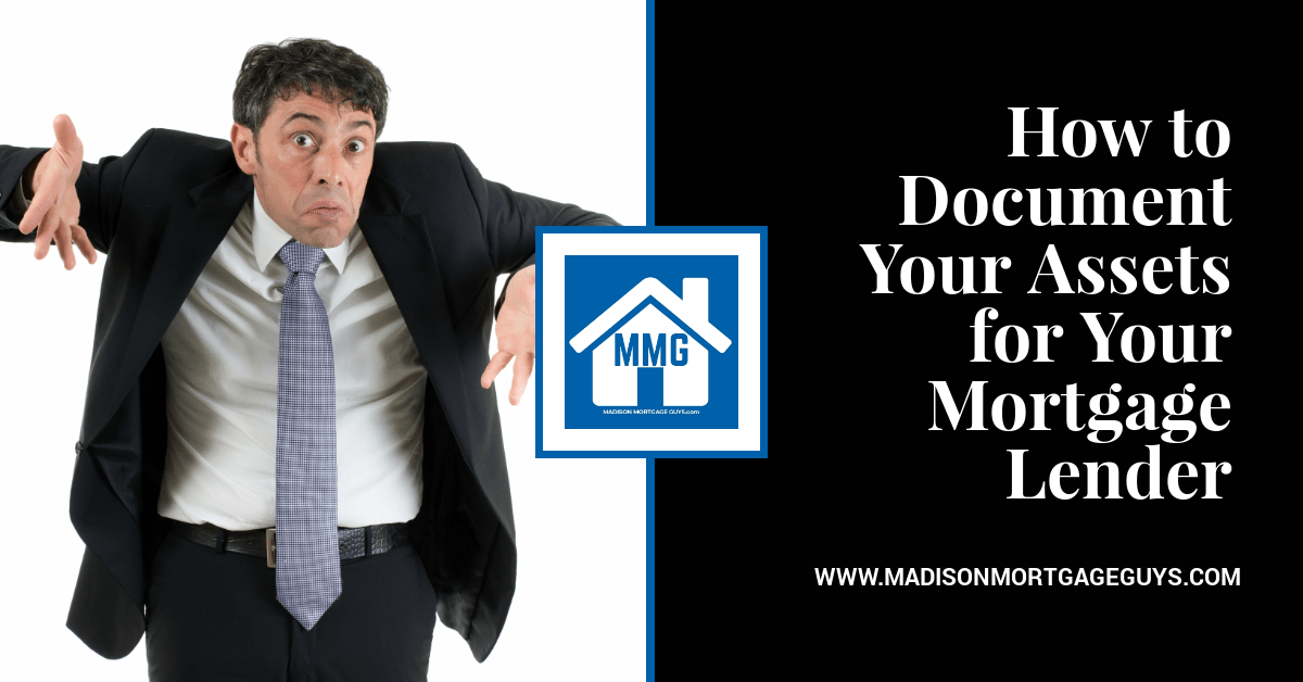 How to Document Your Assets for Your Mortgage Lender